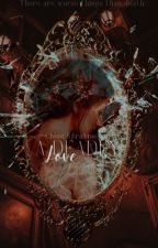 Deathly Love- Book Two by chloestratmeyer