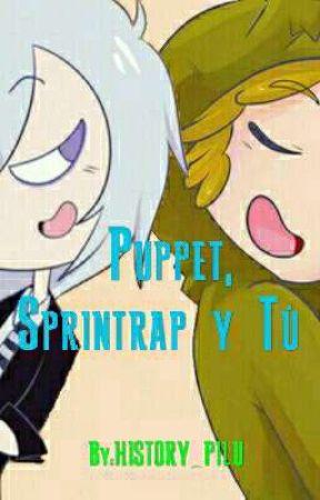 Puppet - Springtrap - Tú  (((FNAFHS Y TU))) by HISTORY_PILU