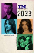 In 2033 by MaahNanda