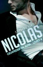 Nicolas [Livro 4] by StephanieSantos026