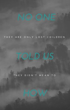 No One Told Us How by Sad-stories2