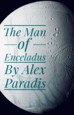 The Man of Enceladus by Alexandra_Paradis