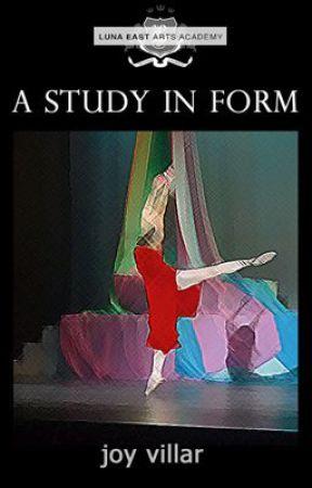A Study in Form (#LunaEast) by JoySDVillar