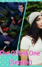 The Gifted One (Sequel by The_Arts_Girl