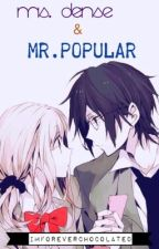 Ms. Dense & Mr. Popular by ImForeverChocolated