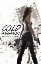 Cold Assassin ~Rewriting~ by xxLivexLovexLaugh
