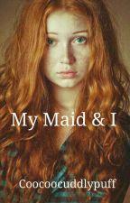 My Maid & I  by CooCooCuddlyPuff