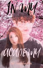 In my Academy: The Beginning by JeonginJungYein