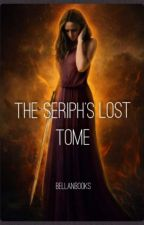 The Seriph's Lost Tome by bellaNbooks