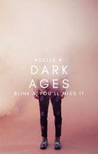 4.5   Dark Ages   BTS ✓ by hepburnettes