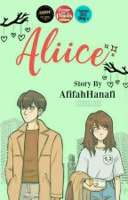 Aliice #ODOCTheWWG (END)  by AfifahHanafi20