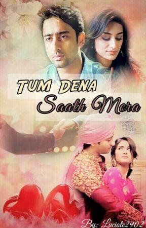 Tum Dena Saath Mera by Luciole2902