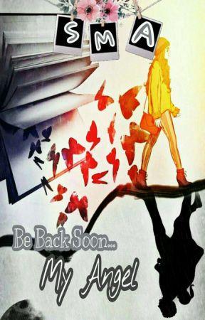 [BBSMA] Be Back Soon.. My ANGEL by LFahira