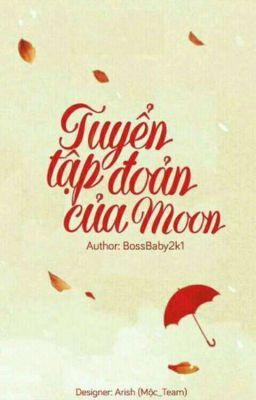 Đọc truyện Tuyển tập đoản của Moon