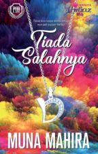 TIADA SALAHNYA by MunaMahira