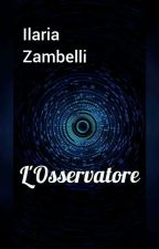 L'Osservatore by ilaria_fujoshi