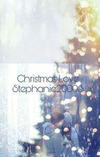 Christmas Love#ValentinesCont2018#OrionAward2018#Beginneraward#creativeaward2018 by Stephanie20003