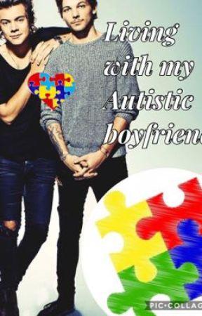 Living with my autistic boyfriend by Princess_Paris826