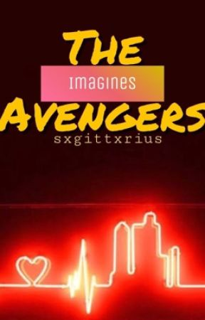 The Avengers IMAGINES by sxgittxrius