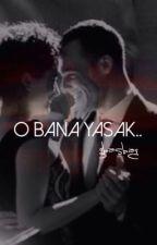 O Bana Yasak.. by gbasbag