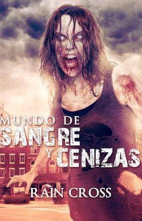 Mundo de Sangre y Cenizas by RainCross