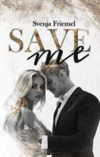 Save me (Band 1) by Alenjaa