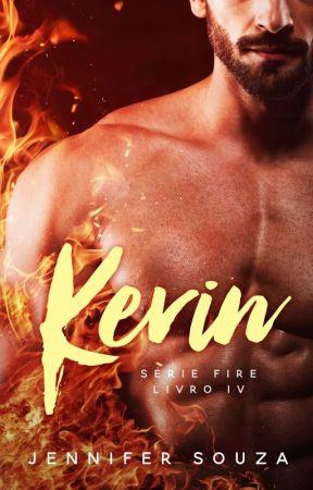 Kevin - Série Fire - Volume 4 by JenniferSouzaAutora