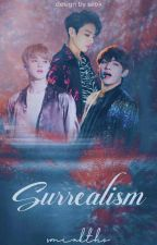 BTS||[NC17|| VMIN] SURREALISM  by vminkths