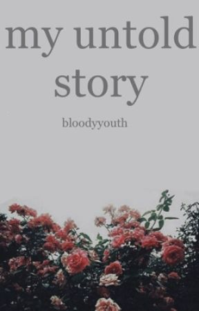 my untold story  by Michelle_Lei
