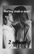 Bad boy, truth or dare? (2 Sezona) by jiminseyebroww