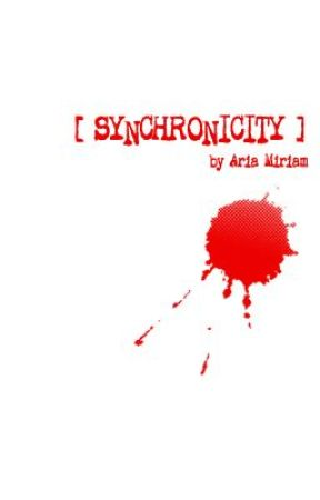 Synchronicity (Part One: Friends in Sly Places) by AriaMiriam