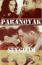 Paranoyak Sevgilim by SweetAuthor