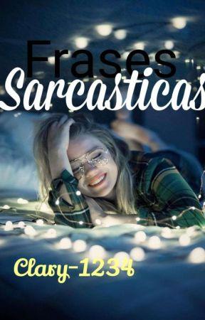 Frases Sarcasticas 20 Risa Wattpad