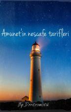 Amunet'in nescafe tarifleri by doritosmistik