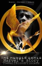 The Hunger Games : Marvel's Story by TheHalfBloodPrincess