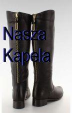 Nasza Kapela by Naniminia