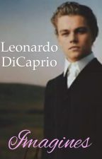Leonardo DiCaprio imagines✔️ by Anne_011