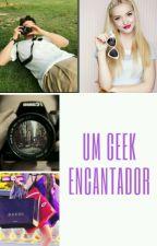 Um geek encantador by AnnyCaroline35