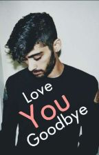 Love You Goodbye - Ziall by Gabrielle_Givens
