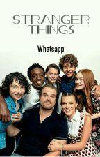Stranger Things Whatsapp by tyara__vitelli