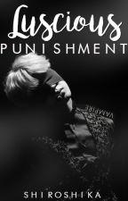 Luscious Punishment||yoonmin; ƎꓤIꓒWꓯꓥ AU! by Shiroshika