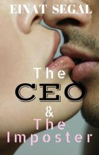 The CEO And The Imposter by EinatSegal