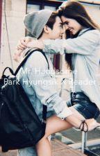 Mr. Handsome ll Park Hyungsik X Reader ll by jessmai7527