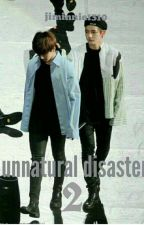 Unnatural Disaster 2| vkook by Jiminnie1310