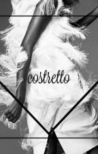Costretto  by WonderInTheWild95