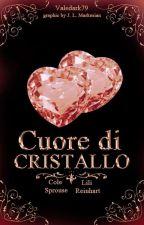Cuore di cristallo by Valedark79
