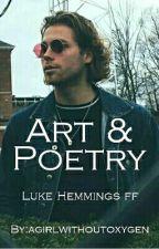 Art & Poetry |Luke Hemmings| by agirlwithoutoxygen