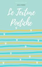 Le Texture Poetiche by anaferris