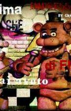La Prima Impressione Che Hai Avuto Di FNaF by Creepy_Gaia_89