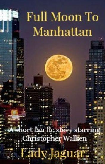 Full Moon To Manhattan (featuring Christopher Walken As The Angel Gabriel)